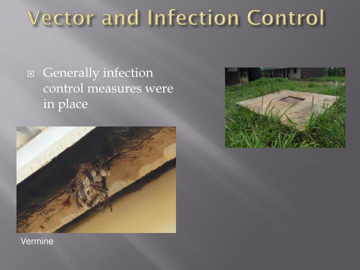 Vector and Infection Control