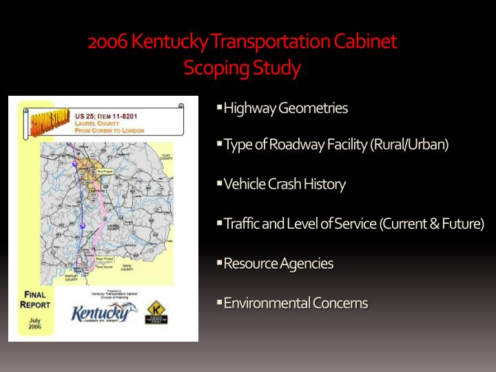 2006 Kentucky Transportation Cabinet Scoping Study