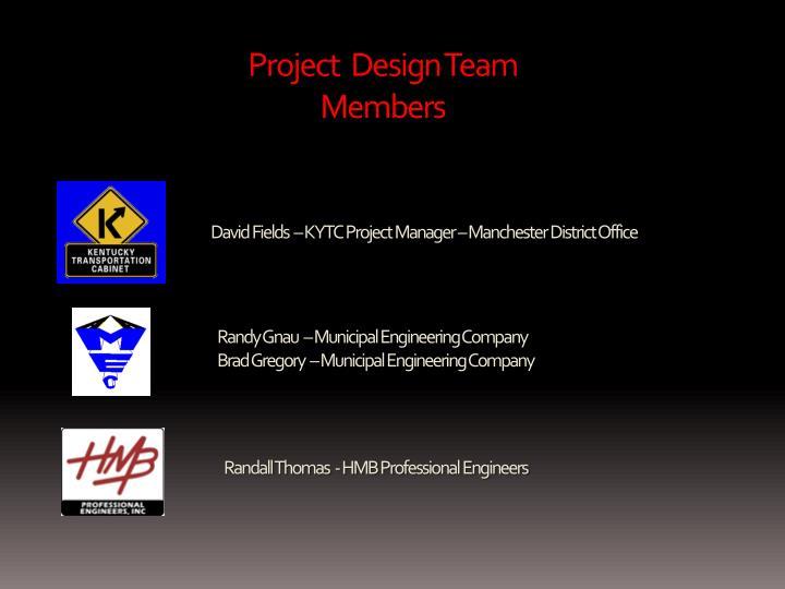 Project  Design Team
