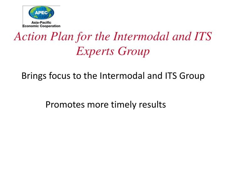 Action Plan for the Intermodal and ITS Experts Group
