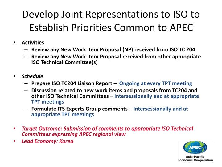 Develop Joint Representations to ISO to Establish Priorities Common to APEC