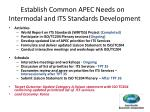 establish common apec needs on intermodal and its standards development