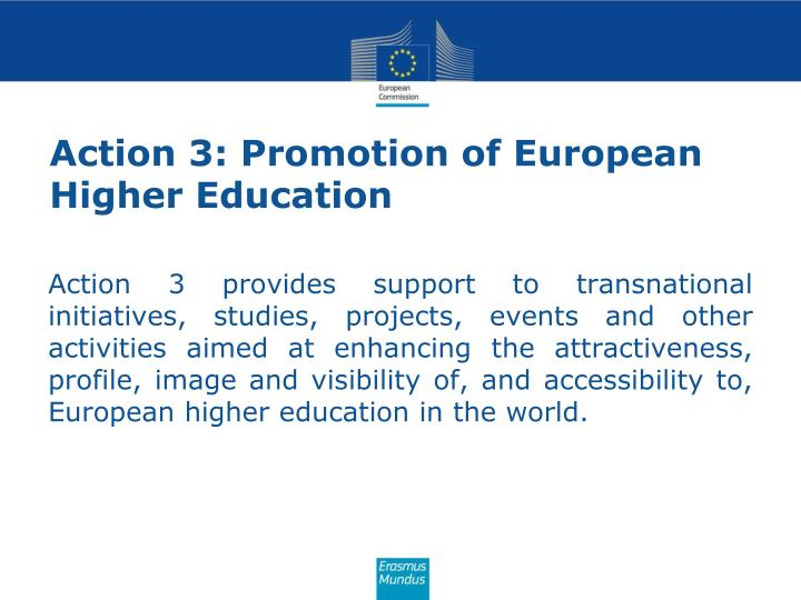 Action 3: Promotion of European