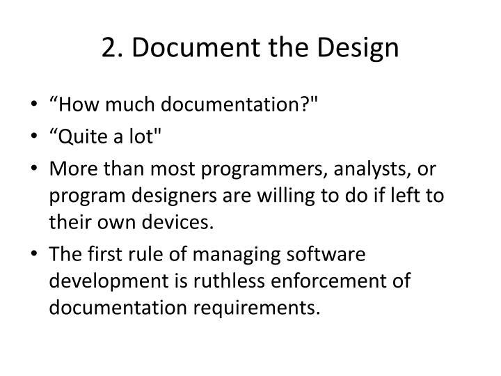 2. Document the Design