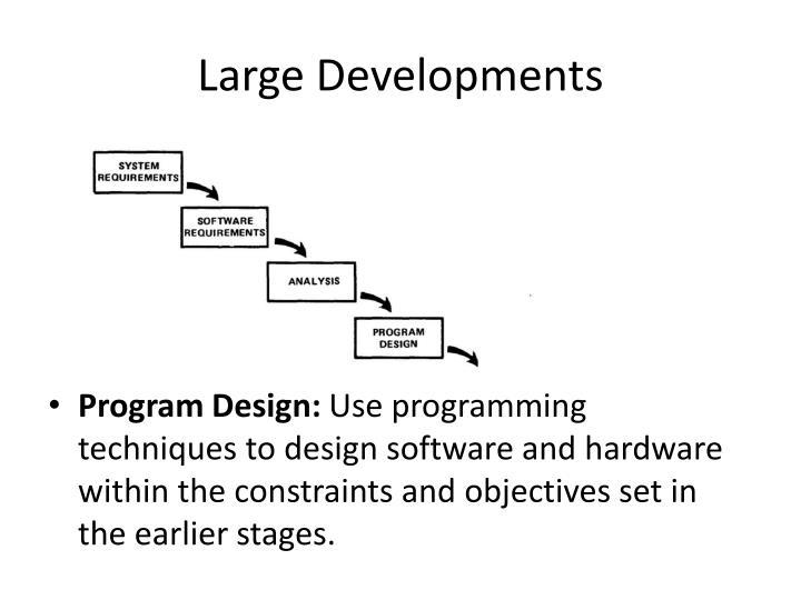 Large Developments