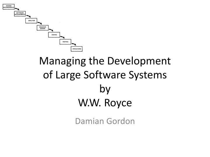 Managing the Development