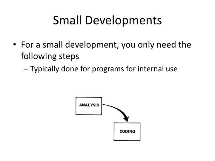 Small Developments