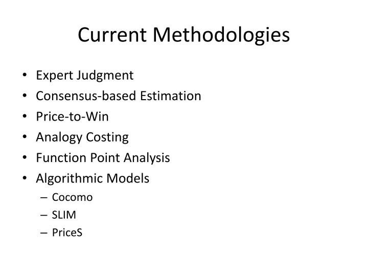 Current Methodologies
