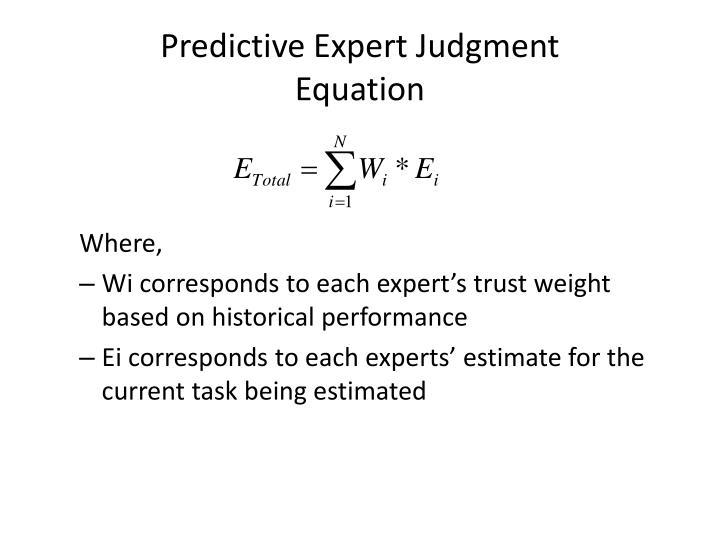 Predictive Expert Judgment