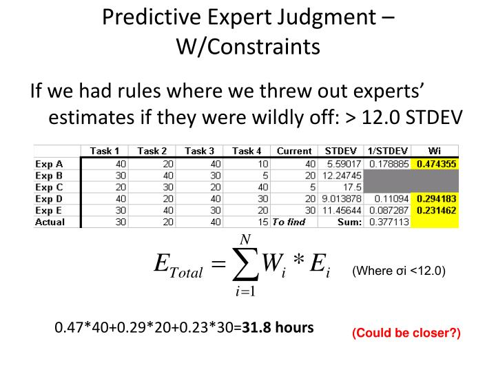 Predictive Expert Judgment – W/Constraints