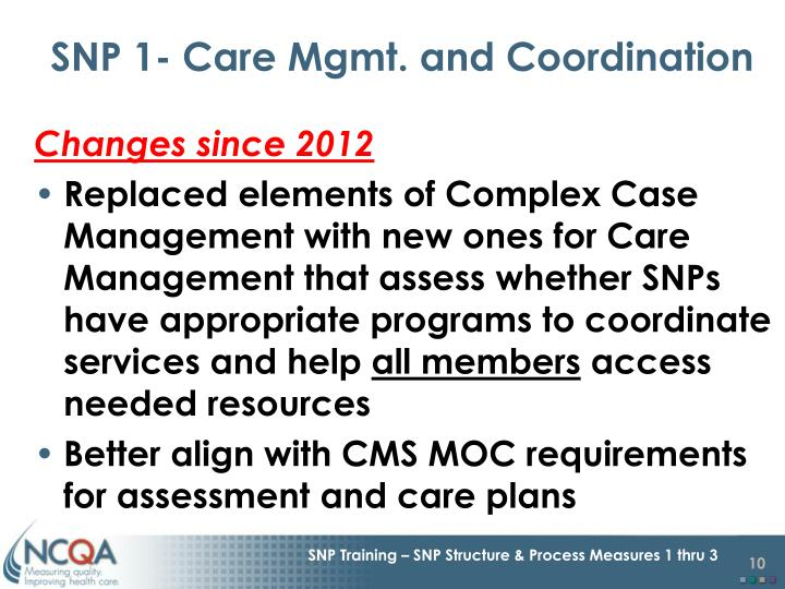 SNP 1- Care Mgmt. and Coordination