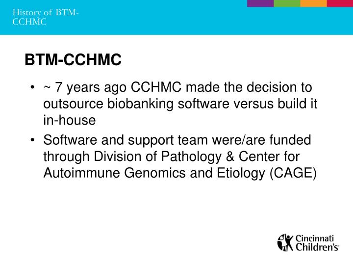 History of BTM-CCHMC