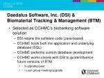 daedalus software inc dsi biomaterial tracking management btm
