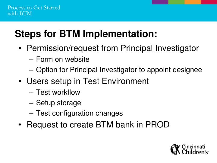 Process to Get Started with BTM