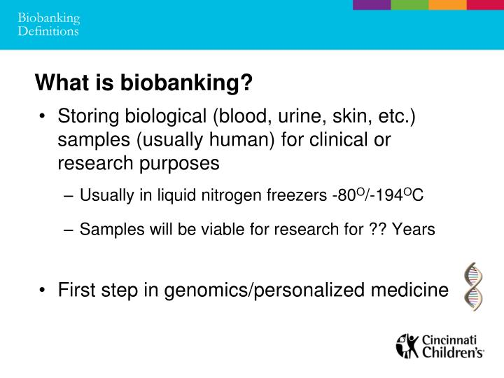 What is biobanking