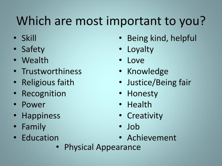 Which are most important to you?