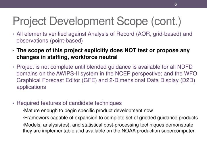Project Development Scope (cont.)