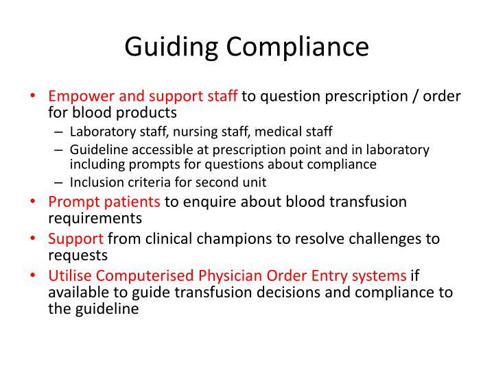 Guiding Compliance