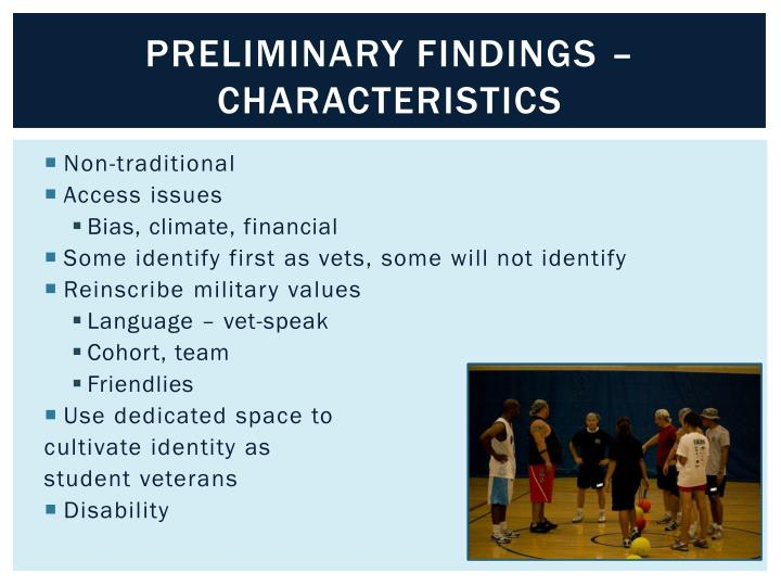 Preliminary findings – characteristics