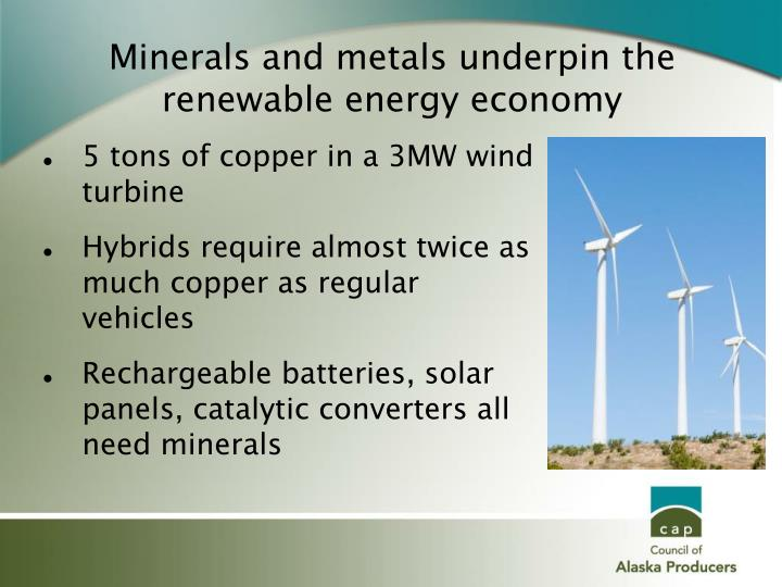 Minerals and metals underpin the renewable energy economy