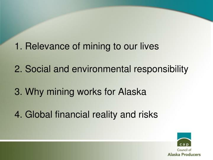 1. Relevance of mining to our lives