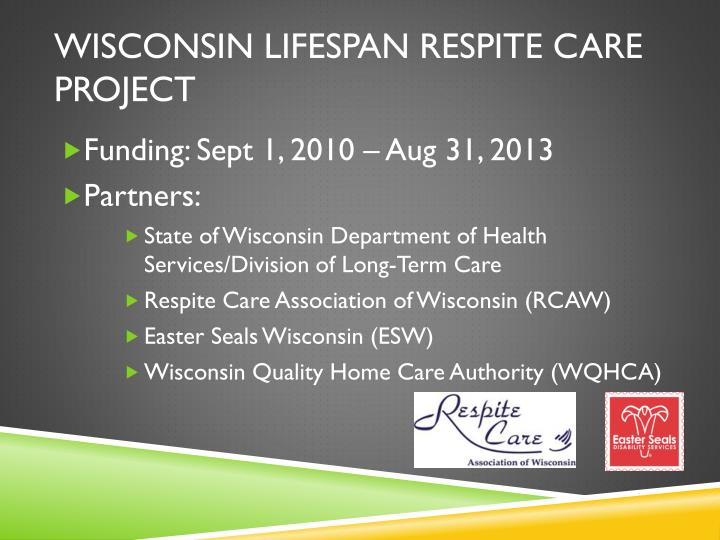 Wisconsin lifespan respite care project