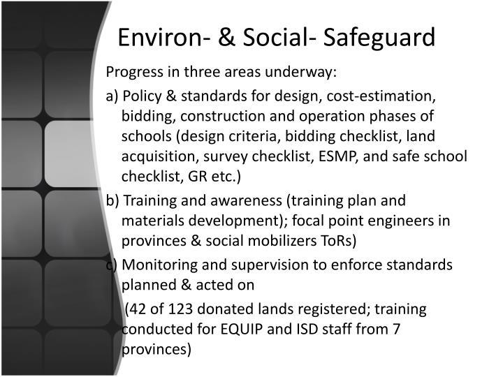 Environ- & Social- Safeguard