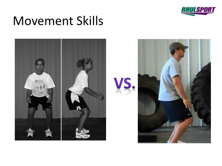Movement Skills