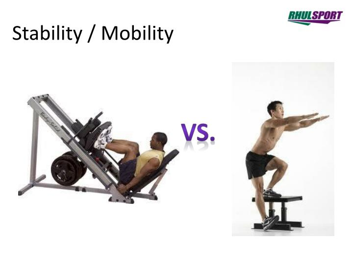 Stability / Mobility