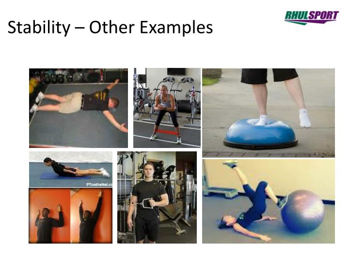 Stability – Other Examples