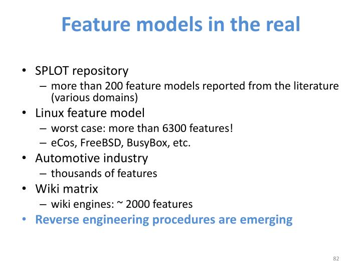 Feature models in the real