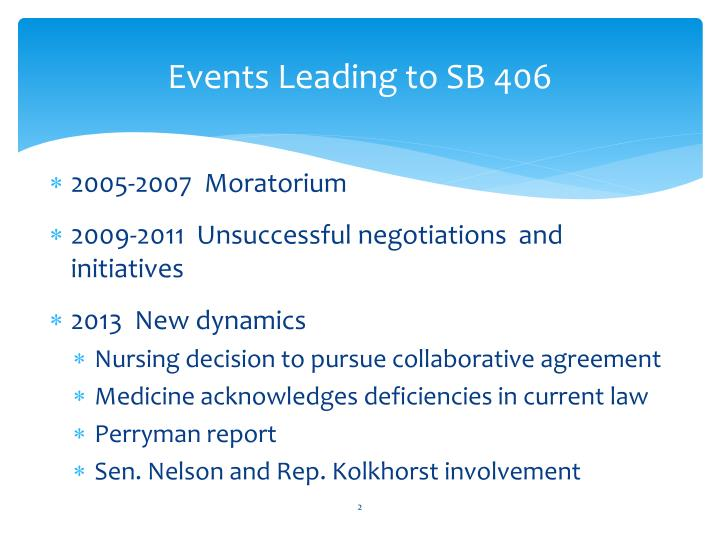 Events Leading to SB 406