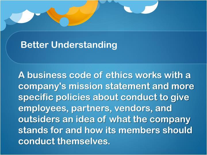 Better Understanding