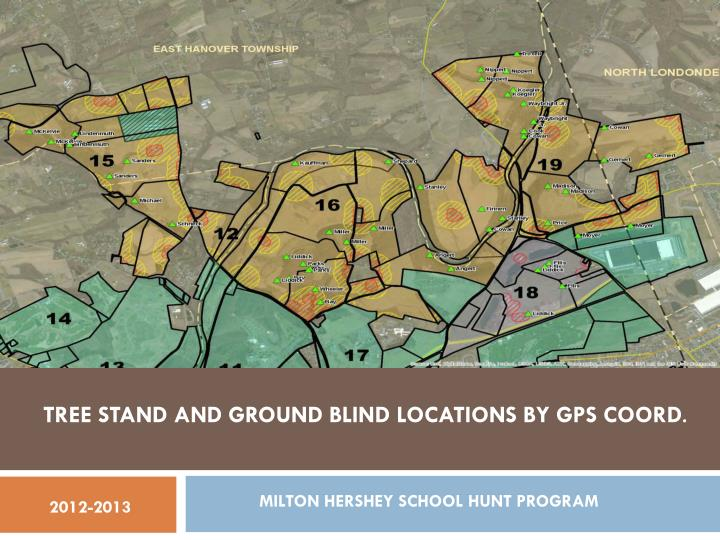 TREE STAND AND GROUND BLIND LOCATIONS BY GPS