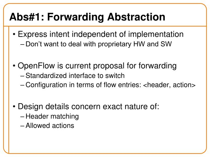 Abs#1: Forwarding Abstraction