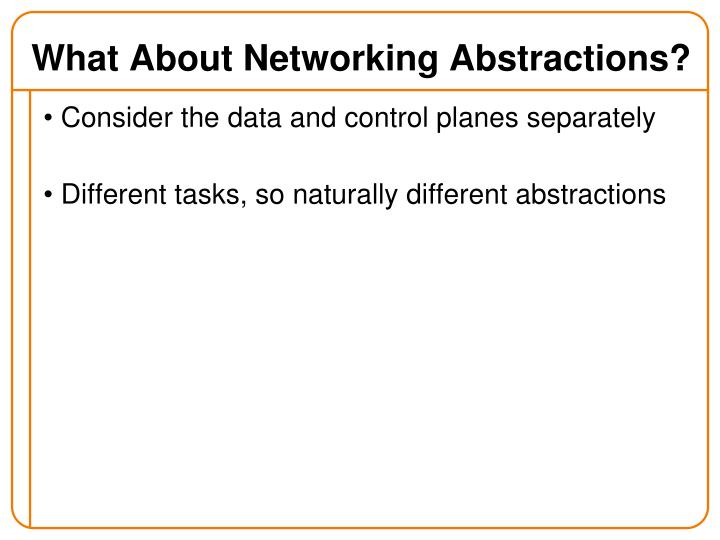 What About Networking Abstractions?