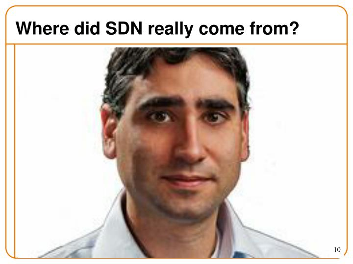 Where did SDN really come from?
