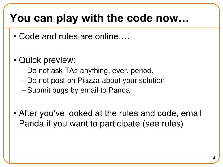 You can play with the code now…