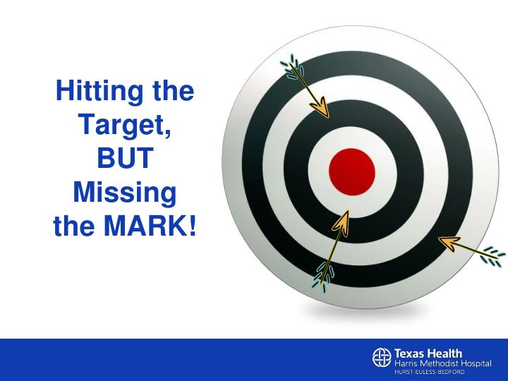 Hitting the Target, BUT