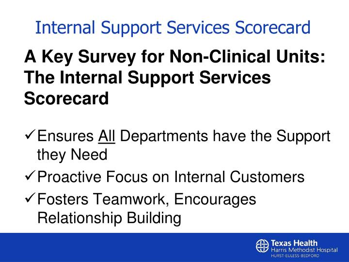 A Key Survey for Non-Clinical Units: The Internal Support Services Scorecard