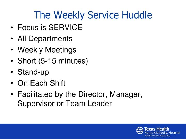 The Weekly Service Huddle