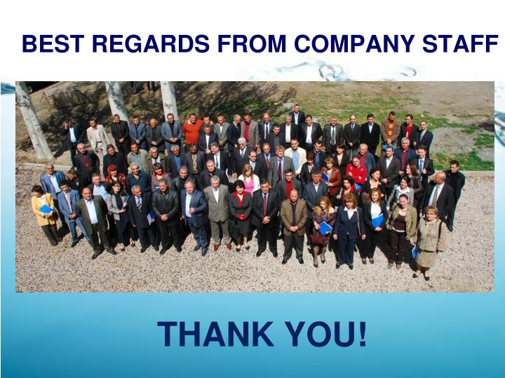 BEST REGARDS FROM COMPANY STAFF