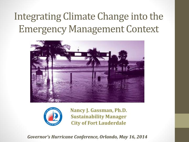 Integrating climate change into the emergency management context