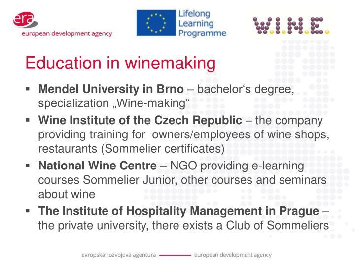 Education in winemaking