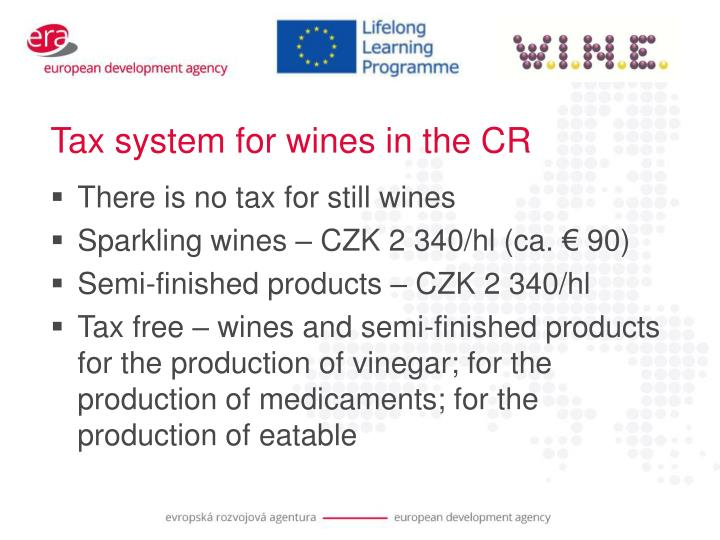 Tax system for wines in the CR