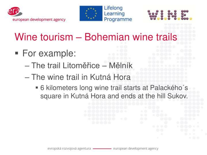 Wine tourism – Bohemian wine trails