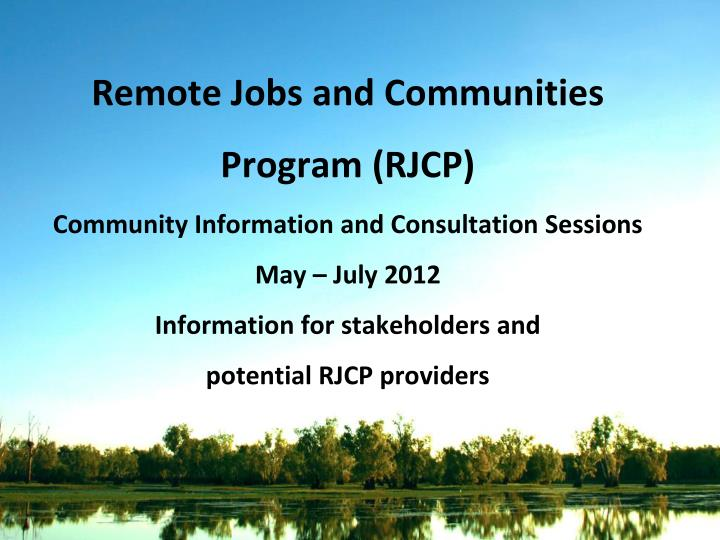 Remote Jobs and Communities Program (RJCP)