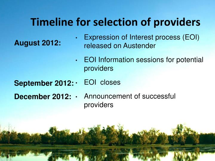 Timeline for selection of providers
