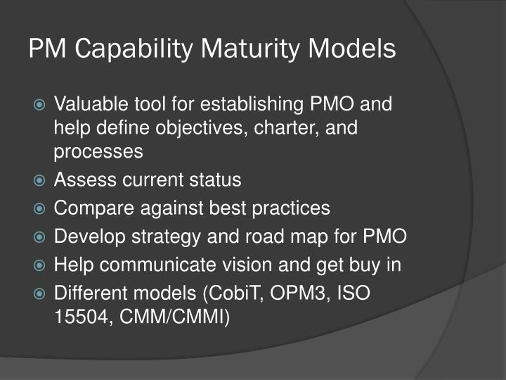 PM Capability Maturity Models