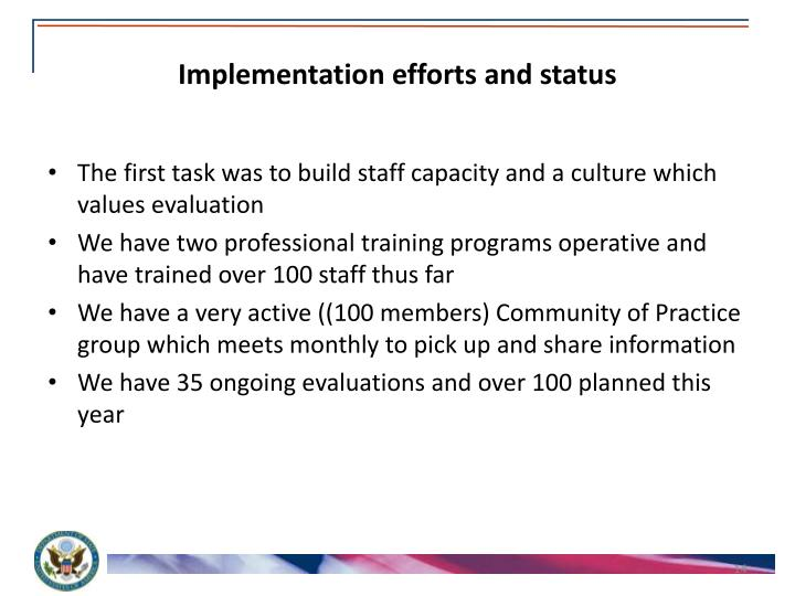 Implementation efforts and status